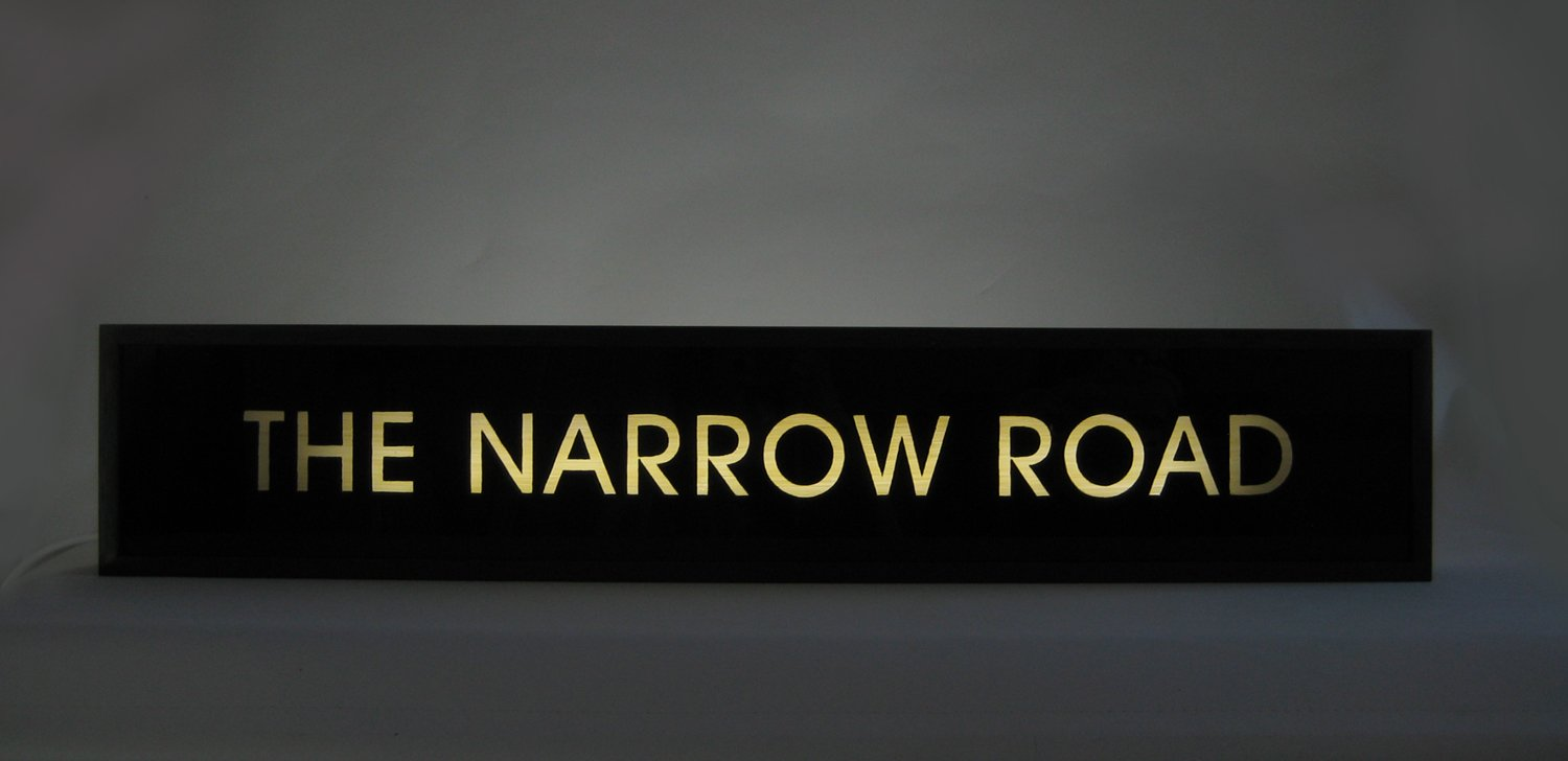 "Custom Make Hand-Painted Sign ""THE NARROW ROAD"""