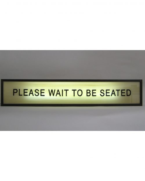 Please Wait To Be Seated Sign (Slim)